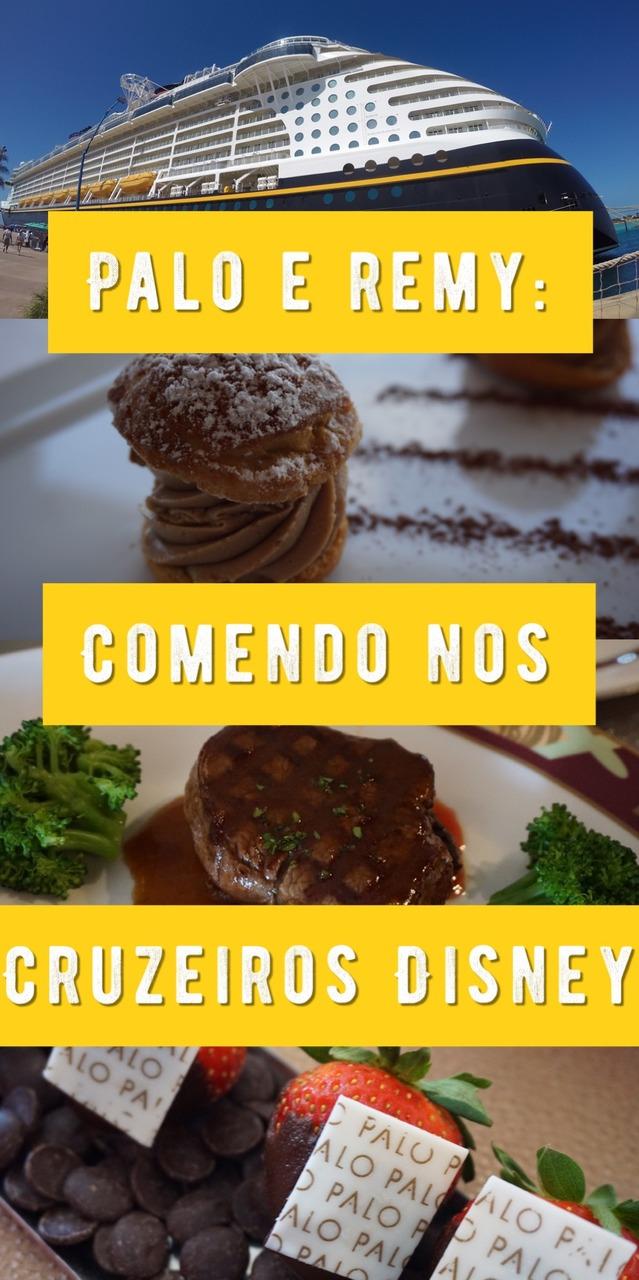 Cruzeiro Disney: comer nos restaurantes Palo e Remy nos navios da Disney